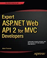Expert ASP.NET Web API 2 for MVC Developers Front Cover