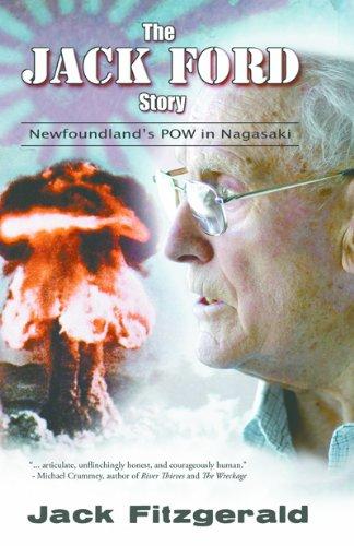 The Jack Ford Story: Newfoundland's POW in Nagasaki