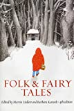 Folk and Fairy Tales, fourth edition: An Introductory Anthology, , 155111898X