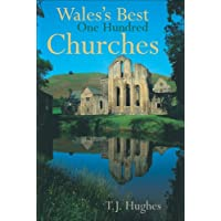 Wales's Best One Hundred Churches