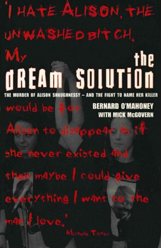 The Dream Solution: The Murder of Alison Shaughnessy - and the Fight to Name Her Killer