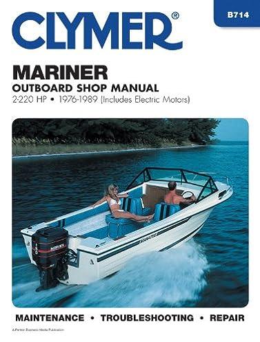 clymer mariner outboard shop manual 2 220 hp 1976 1989 penton rh amazon com clymer outboard repair manual Clymer Reamer Specs