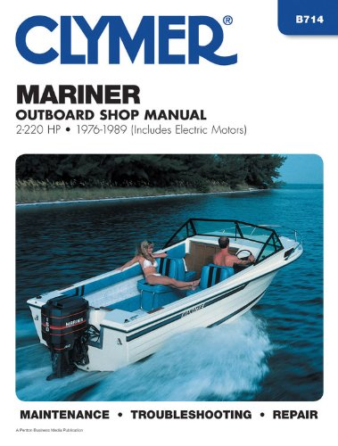 Clymer Mariner Outboard Shop Manual, 2-220 Hp, 1976-1989 ()
