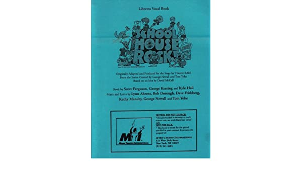 Schoolhouse Rock Live Jr  Libretto / Vocal Book: Scott
