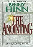 The Anointing, Benny Hinn, 0785271686