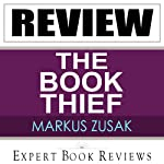 The Book Thief: by Markus Zusak - Review |  Expert Book Reviews