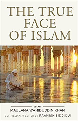 The True Face of Islam : Essays