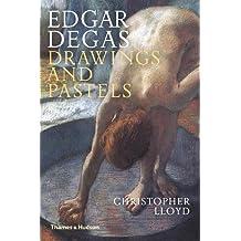 Edgar Degas: Drawings and Pastels
