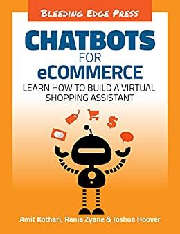 Amazon com: Chatbots for eCommerce: Learn how to build a virtual