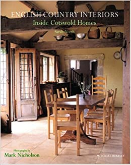 amazon english country interiors inside cotswold homes sarah