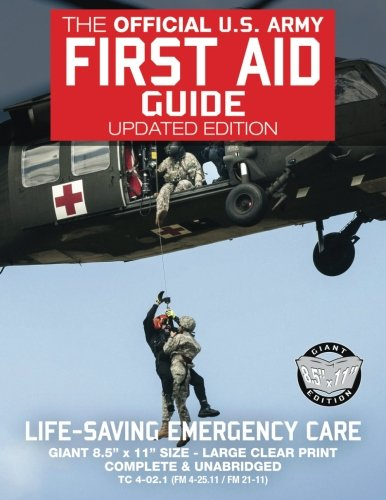 The Official US Army First Aid Guide - Updated Edition - TC 4-02.1 (FM 4-25.11 /: Giant 8.5