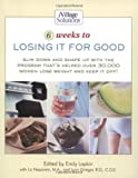 Six Weeks to Losing It for Good, , 1401600964