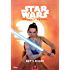Star Wars The Force Awakens: Rey''s Story