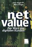 img - for Net Value: Der Weg des digitalen Kunden (German Edition) by John Hagel III. (2012-07-31) book / textbook / text book