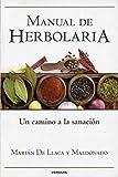 Manual de herbolaria (Spanish Edition)