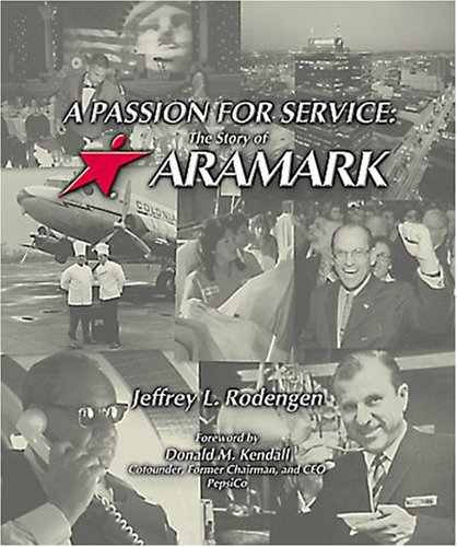 A Passion For Service  The Story Of Aramark
