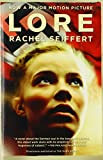 Lore (Movie Tie-in Edition) (Vintage International) by  Rachel Seiffert in stock, buy online here