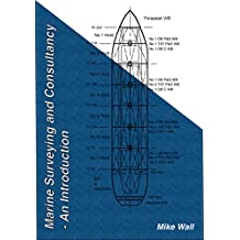 Marine Surveying and Consultancy - An Introduction (English Edition)