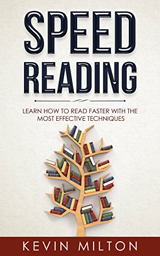 #freebooks – [File Format] Speed Reading: Learn How to Read Faster With The Most Effective Techniques Kevin Milton [Free until: Dec 29th]