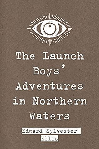 book cover of The Launch Boys\' Adventures in Northern Waters