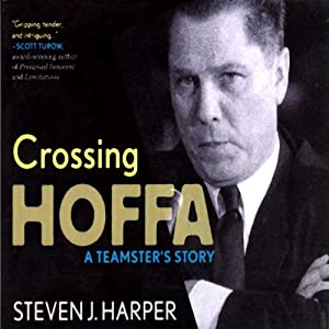 Crossing Hoffa Audiobook