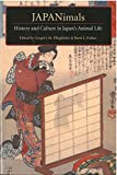img - for JAPANimals: History and Culture in Japan's Animal Life (Michigan Monograph Series in Japanese Studies) book / textbook / text book