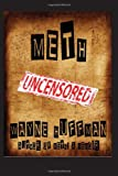 Meth Uncensored, Wayne Huffman, 0989874826
