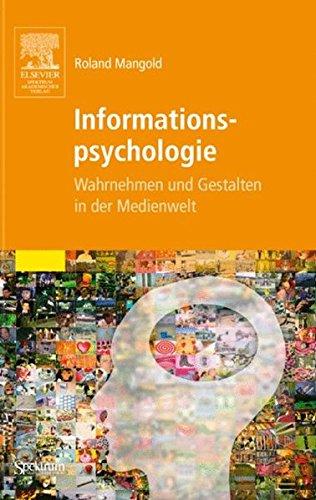 Informationspsychologie: Wahrnehmen und Gestalten in der Medienwelt (Sav Psychologie)
