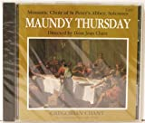 Christ in Gethsemane - Maundy Thursday: The Office of Tenebrae & The Ceremony of Foot Washing by Monastic Choir of St. Peter's Abbey