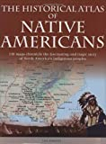 img - for Historical Atlas Of Native Americans by Dr. Ian Barnes (2009-02-06) book / textbook / text book