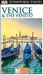 DK Eyewitness Travel Guide: Venice & the Veneto (Eyewitness Travel Guides)