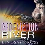 Redemption River: Men of Mercy Series, Book 1 | Lindsay Cross