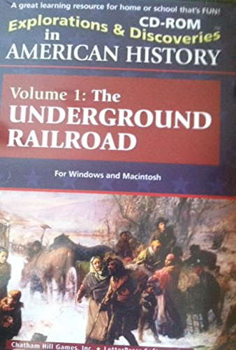 Explorations and Discoveries in American History Volume 1: The Underground Railroad