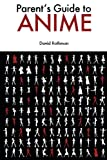 Parent's Guide to Anime