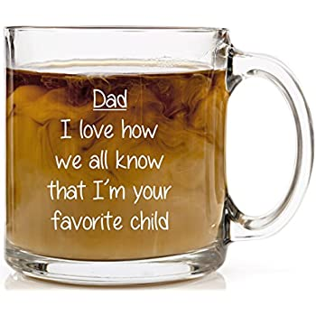 Dad, I Love How We All Know That Iu0027m Your Favorite Childu201d Personalized  Coffee Mugs For Fatheru0027s Day And Birthday Gift, Funny Mugs For Men, Novelty  Coffee ...