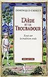 L'Aède et le Troubadour : Essai sur la tradition orale par Casajus