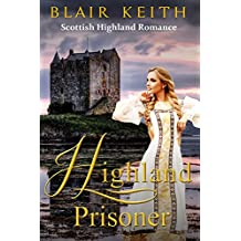 Highland Prisoner (Scottish Highland Romance)