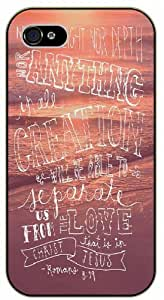Neither height nor depth, nor anything ... will be able to separete us from the love that in Christ - Romans - Bible verse iPhone 4 / 4s black plastic case / Christian Verses