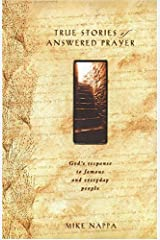 True Stories of Answered Prayer (Stories about God) Hardcover