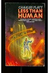 Less Than Human Paperback
