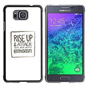Be Good Phone Accessory // Dura Cáscara cubierta Protectora Caso Carcasa Funda de Protección para Samsung GALAXY ALPHA G850 // Text Minimalist White Motivational