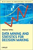 Data Mining and Statistics for Decision Making