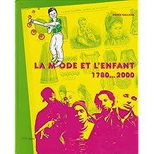 MODE ET L'ENFANT 1780-2000