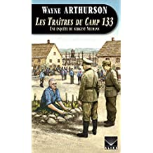 Traîtres du Camp 133 (Les) (French Edition)