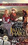Snowflake Bride, Jillian Hart, 0373828918