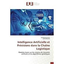 Intelligence Artificielle et Prévisions dans la Chaîne Logistique: Modèles basés sur les réseaux de neurones artificiels et les algorithmes génétiques