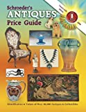 Schroeder's Antiques Price Guide, 26th Edition 2008, Schroeder Publication Editors, 157432571X