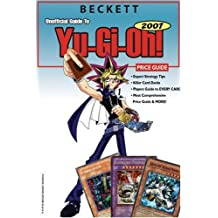 Beckett Unofficial Guide to Yu-GI-Oh Price Guide