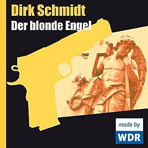 Der blonde Engel Hörspiel