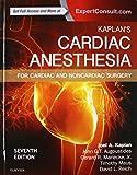 img - for Kaplan's Cardiac Anesthesia: In Cardiac and Noncardiac Surgery book / textbook / text book